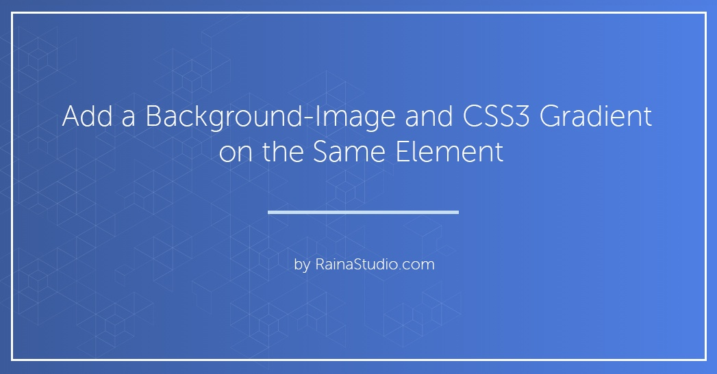 How to Combine a Background Image and CSS3 Gradient on the Same Element