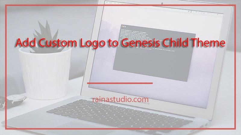How to Add Custom Logo to Genesis Child Theme