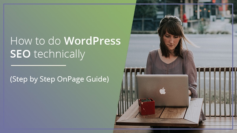 How to do WordPress SEO technically (OnPage Guide)