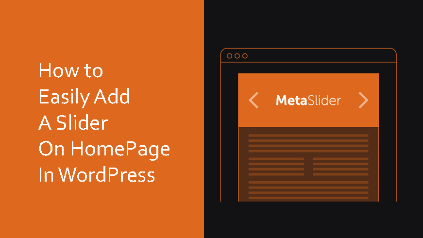 How To Easily Add A Slider On Homepage In WoprdPress