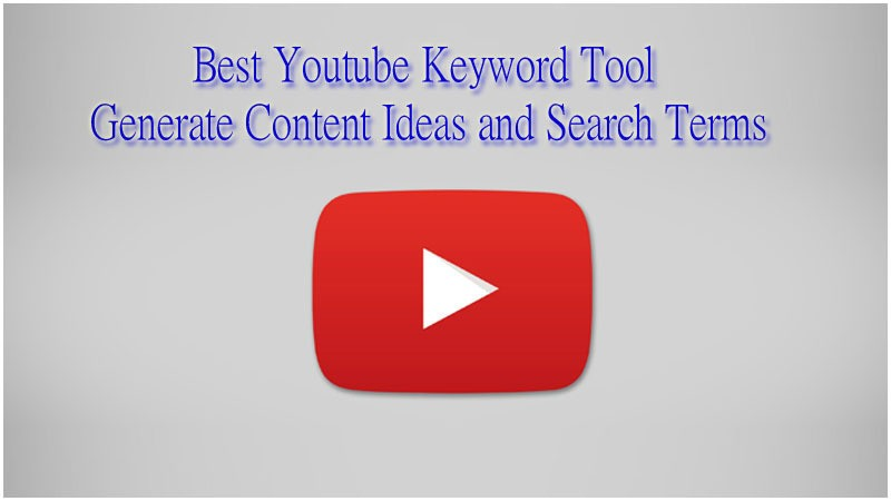 Best Youtube Keyword Tool