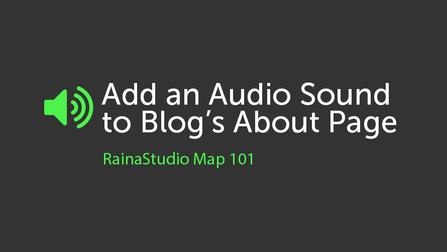 Add an Audio Sound to Blog's About Page