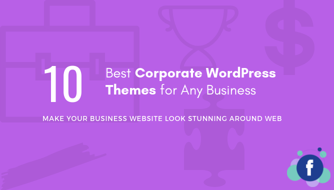 10 Best Corporate WordPress Themes for Any Business