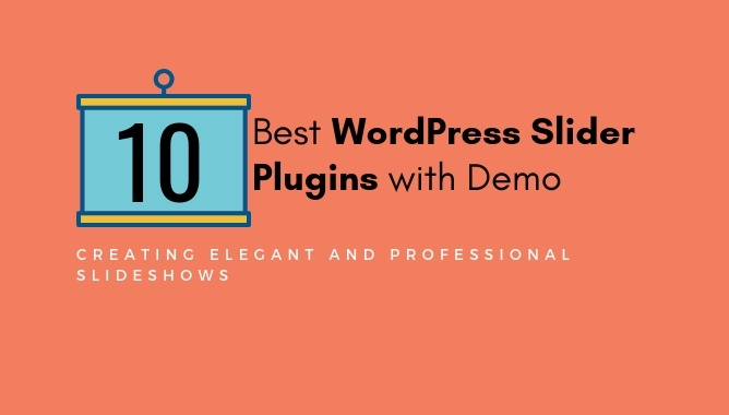 10 Best WordPress Slider Plugins With Demo 2018