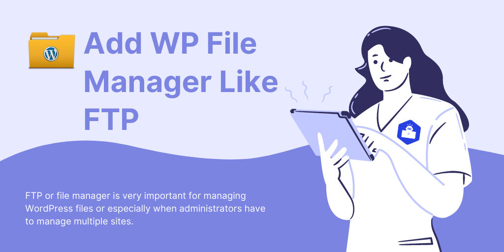 Add WP File Manager Like FTP