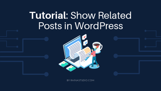 Show Related Posts in WordPress