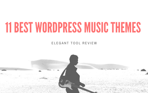 11 Best WordPress Music Themes for 2020