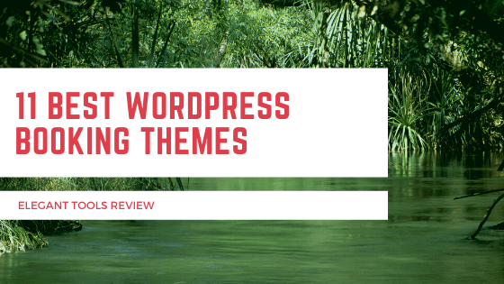 11 Best WordPress Booking Themes for 2020