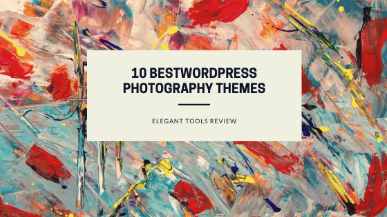 10 Best WordPress Photography Themes for Expert Portfolio