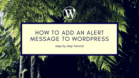 add an Alert Message to WordPress