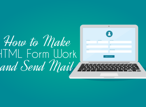 How to Make HTML Form Work and Send Mail