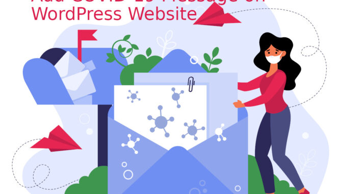 Add COVID-19 Message on WordPress Website
