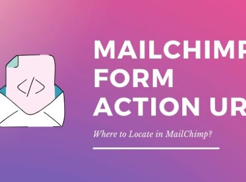 Where to Locate MailChimp Form Action URL
