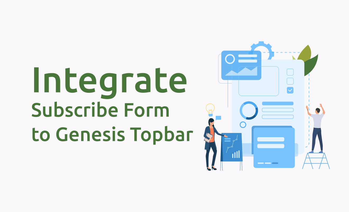 Integrate Subscribe Form to Genesis Topbar
