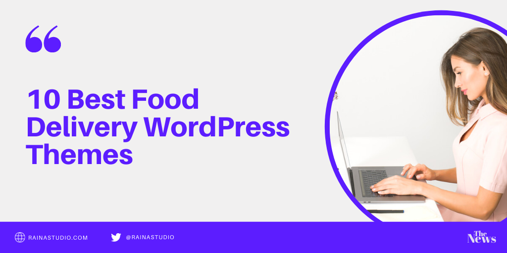 10 Best Food Delivery WordPress Themes