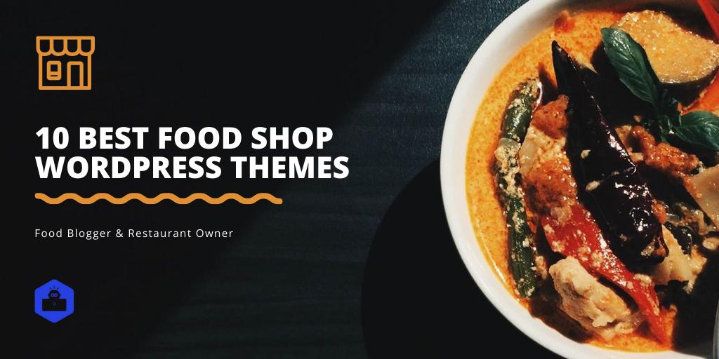 10 Best Food Shop WordPress Themes
