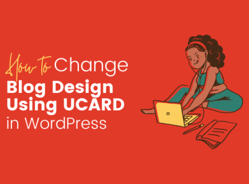 How to Change Blog Design Using Ucard in WordPress