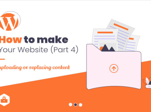 How to Make Your Website – Part 4 [Uploading Contents]