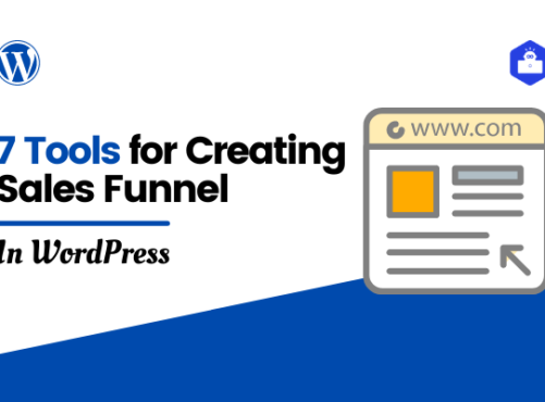 7 Tools You Will Need to Create a Sales Funnel in WordPress
