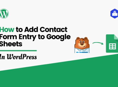 How to Add Contact Form Entry to Google Sheets Automatically