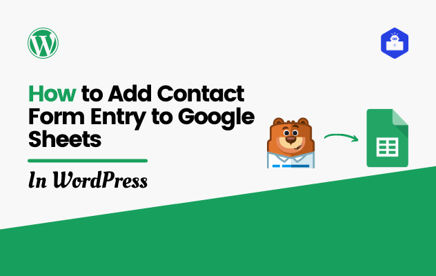 How to Add Contact Form Entry to Google Sheets