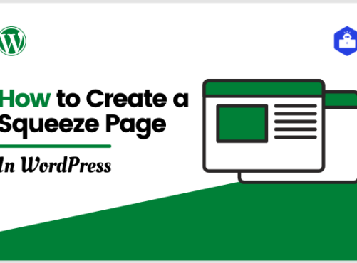 How to Create a Squeeze Page in WordPress