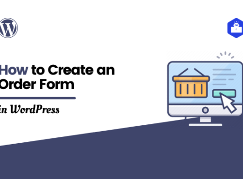How to Create an Order Form in WordPress to Sell Online