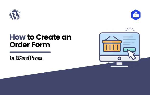How to Create an Order Form