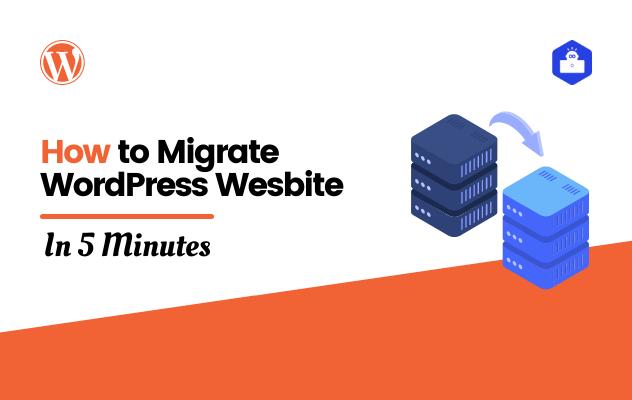 How to Migrate WordPress Wesbite