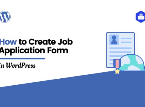 How to Create WordPress Job Application Form Easily