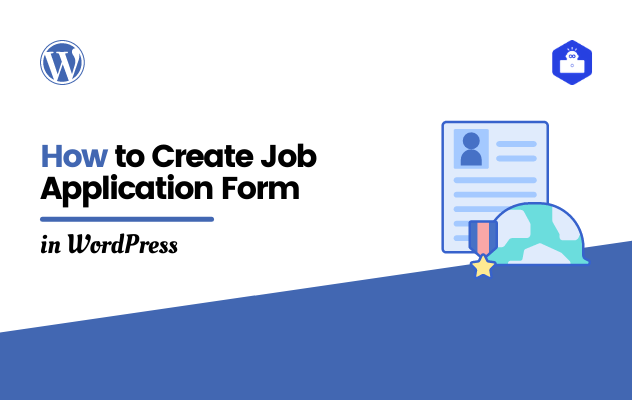 How to Create Job Application Form