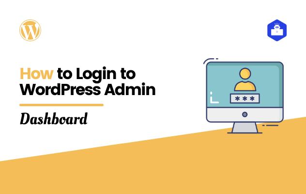 How to Login to WordPress Admin