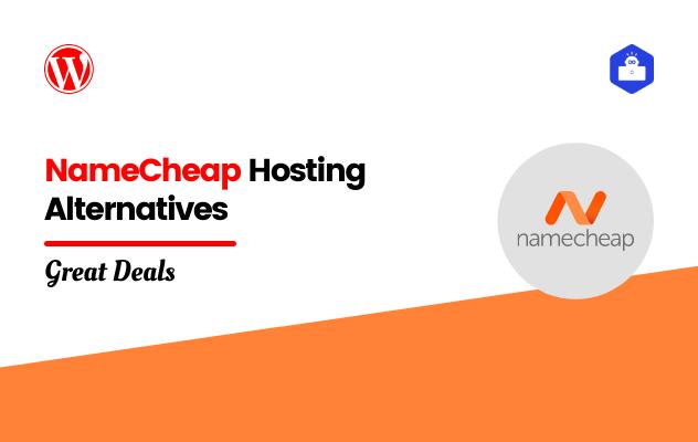 NameCheap Hosting Alternatives