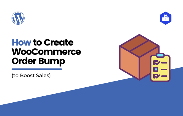 How to Create WooCommerce Order Bump to Boost Sales